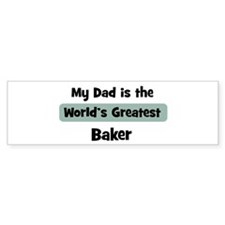 Worlds Greatest Baker Bumper Bumper Sticker