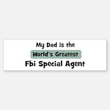 Worlds Greatest Fbi Special A Bumper Bumper Bumper Sticker