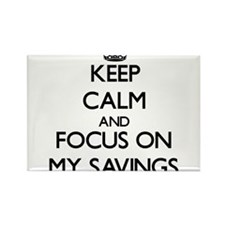 Keep Calm and focus on My Savings Magnets