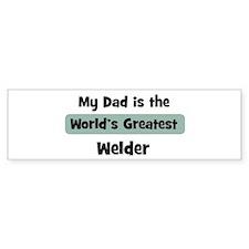 Worlds Greatest Welder Bumper Bumper Sticker