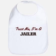Trust me I'm a Jailer Bib