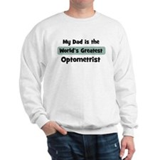 Worlds Greatest Optometrist Sweatshirt
