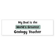 Worlds Greatest Geology Teach Bumper Bumper Sticker