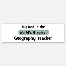 Worlds Greatest Geography Tea Bumper Bumper Bumper Sticker