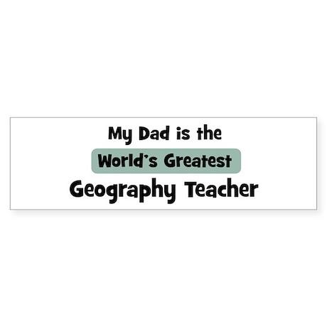 Worlds Greatest Geography Tea Bumper Sticker