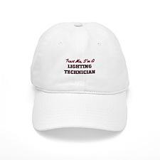 Trust me I'm a Lighting Technician Baseball Cap