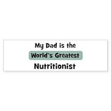 Worlds Greatest Nutritionist Bumper Bumper Sticker