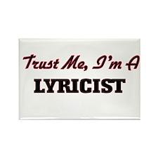 Trust me I'm a Lyricist Magnets