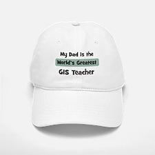 Worlds Greatest GIS Teacher Baseball Baseball Cap