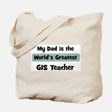 Worlds Greatest GIS Teacher Tote Bag