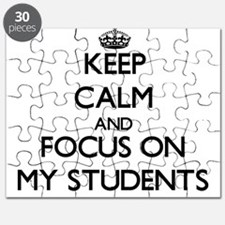 Keep Calm and focus on My Students Puzzle