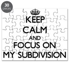 Keep Calm and focus on My Subdivision Puzzle