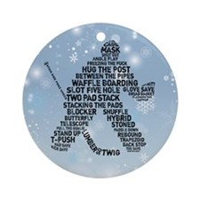 Hockey Goalie Grunge Typography Ornament (round)