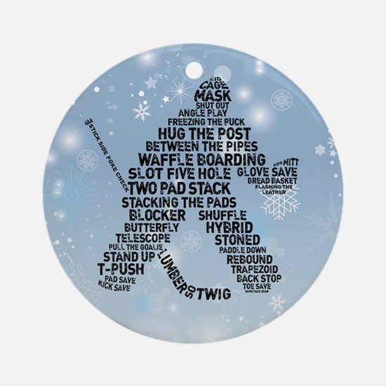 Hockey Goalie Grunge Typography Ornament (round)