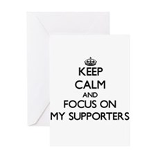 Keep Calm and focus on My Supporter Greeting Cards