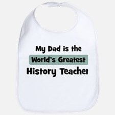 Worlds Greatest History Teach Bib