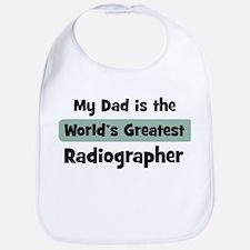Worlds Greatest Radiographer Bib