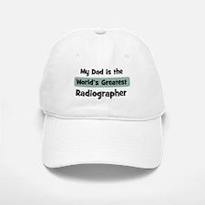 Worlds Greatest Radiographer Baseball Baseball Cap