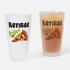 Retiree Funny Pizza Gift Drinking Glass