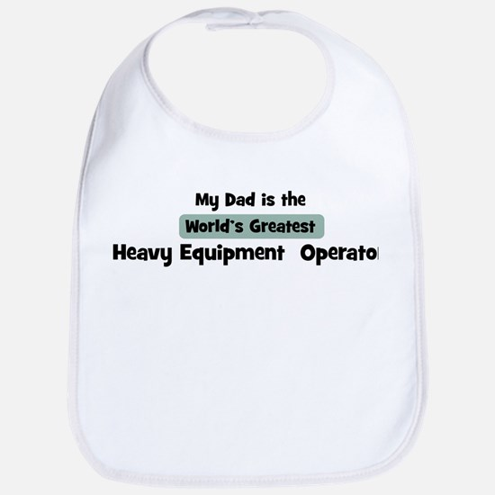 Worlds Greatest Heavy Equipme Bib