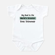 Worlds Greatest Tree Trimmer Infant Bodysuit