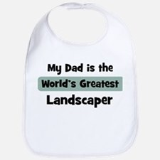 Worlds Greatest Landscaper Bib
