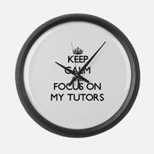 Keep Calm and focus on My Tutors Large Wall Clock