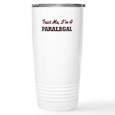 Trust me I'm a Paralega Travel Mug