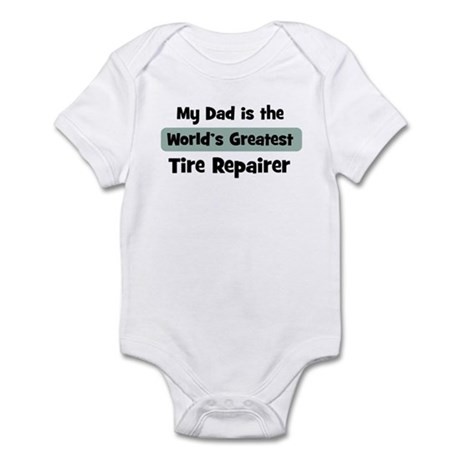 Worlds Greatest Tire Repairer Infant Bodysuit
