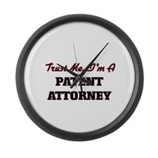 Trust me I'm a Patent Attorney Large Wall Clock