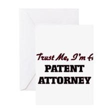 Trust me I'm a Patent Attorney Greeting Cards