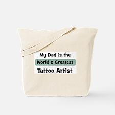 Worlds Greatest Tattoo Artist Tote Bag