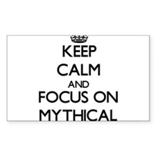 Keep Calm and focus on Mythical Decal
