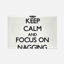 Keep Calm and focus on Nagging Magnets
