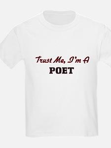 Trust me I'm a Poet T-Shirt
