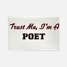 Trust me I'm a Poet Magnets