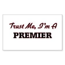 Trust me I'm a Premier Decal