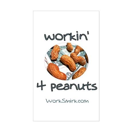 Workin' 4 Peanuts Rectangle Sticker