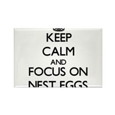 Keep Calm and focus on Nest Eggs Magnets