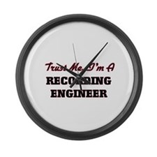 Trust me I'm a Recording Engineer Large Wall Clock