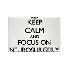 Keep Calm and focus on Neurosurgery Magnets