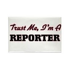 Trust me I'm a Reporter Magnets