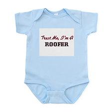 Trust me I'm a Roofer Body Suit