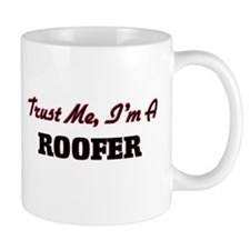 Trust me I'm a Roofer Mugs