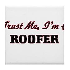 Trust me I'm a Roofer Tile Coaster