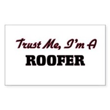 Trust me I'm a Roofer Decal