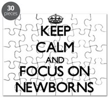 Keep Calm and focus on Newborns Puzzle