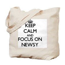 Keep Calm and focus on Newsy Tote Bag