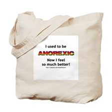 Ex-anorexic Tote Bag