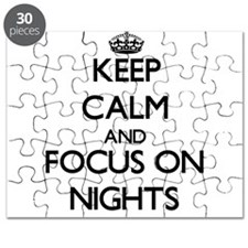Keep Calm and focus on Nights Puzzle